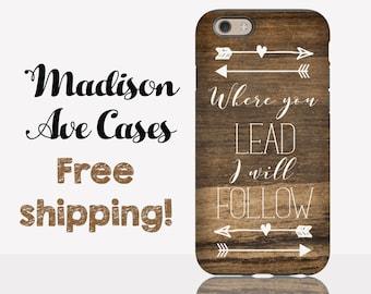 Where You Lead I Will Follow Gilmore Girls TV Stars Hollow Luke's Wood Cute Samsung Galaxy Edge S5 S6 S7 iPhone 5 6 Tough Slim Phone Case