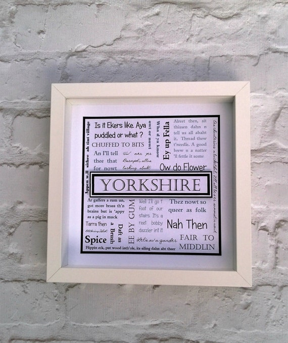 Yorkshire, Yorkshire Gift, Yorkshire Frame, Yorkshire Dialect ...