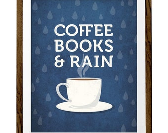 Coffee books and rain Book lover gift Gift for book worm gift coffee lover gift coffee gift coffee print Kitchen Retro print books lover