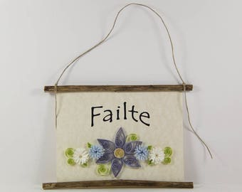 Failte, Scottish Irish Welcome, Paper Quilled Welcome Sign, 3D Quilled Banner, Purple Blue White Decor, Scotland Gift, Rustic Irish Decor