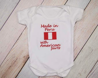Made in Peru with American Parts Bodysuit - Funny Bodysuit - One Piece Funny Baby Outfit - Coming Home Outfit - All American Baby