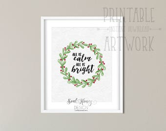 Downloadable Prints | All Is Calm All Is Bright | Silent Night | Christmas Holly Wreath | Christian Christmas Song | Printable | Instant Art