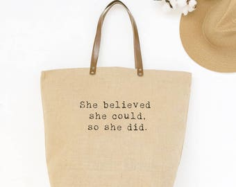 College Graduation Gift for Girl | 25th Birthday Gift for Her | She Believed She Could | Graduation Gift Tote | Burlap Bag Leather Handles