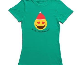 All I Want For Christmas Is You Love Emoticon  Women's Kelly Green T-shirt