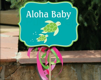 Turtle Party Yard Signs, Sea Turtle Birthday or Shower Party Signs, Luau Shower, Luau Birthday, Turtle Shower, Turtle Birthday, Printable