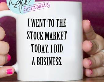 Mug- Went to the Stock Market
