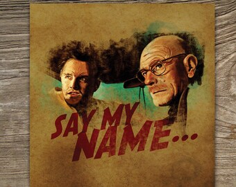 Say My Name - Breaking Bad Birthday Card