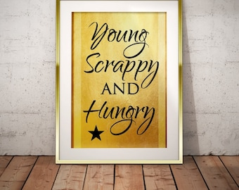 Hamilton Musical Quote Young Scrappy and Hungry Typography Poster Print