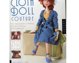 Creative Cloth Doll Couture - Doll Clothes Making Book by Patti Medaris Culea