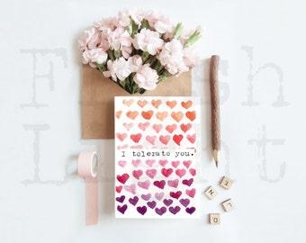 Anti Valentine- I tolerate you- Valentines Card