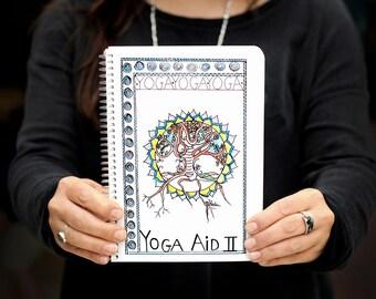 YOGA AID 2 - A Compilation of Yoga Classes & Workshops - For Yoga Teachers/Trainees/Students - By Linda Jenkin Yoga Teacher