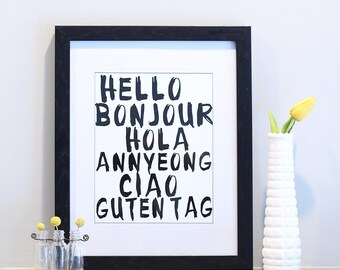 Hello Art Travel Print 8x10 Languages Bonjour Hola Annyeong Ciao Guten Tag