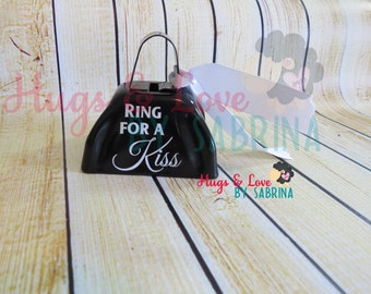 Wedding Bell Cowbell with ribbon - Ring for a Kiss