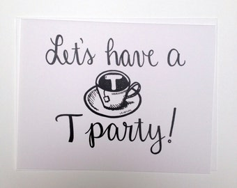 Let's Have a T Party - Trans Hand Lettered Greeting Card