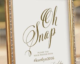Oh Snap! Printable Social media Wedding Sign - digital PDF file