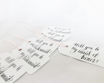 Calligraphy Tags, Will You Be My Bridesmaid, Maid of Honor, Bridesmaids Gifts, Gift Tags, Bridal Party, Wedding Planner, Bridal Party Card