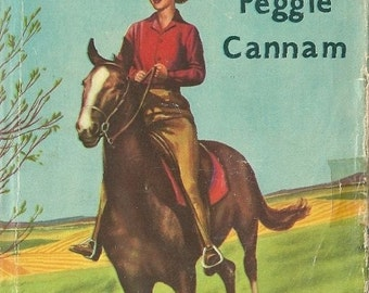 SHE WANTED A PONY by Peggie Cannam 1950s hardback dustwrapper dustjacket rare horse pony book
