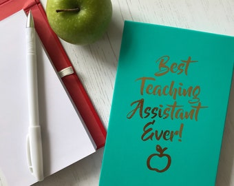 Best Teaching Assistant Ever Notepad Set