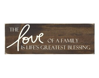Rustic Wood Sign Wall Hanging Home Decor - The Love Of Family Is Life's Greatest Blessing (#1025)