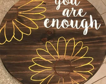 You are enough, daisy, daisies, you are enough sign, daisy decor, daisy sign, bedroom decor, living room decor, bathroom decor, inspiration