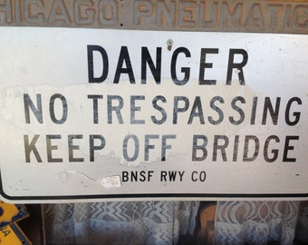 Railroad metal sign