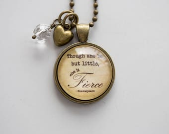 Fierce Shakespeare Quote Necklace - She Is Fierce Pendant Custom Jewelry Literary Gift For Women Girls Writer Author Librarian Gift Teacher