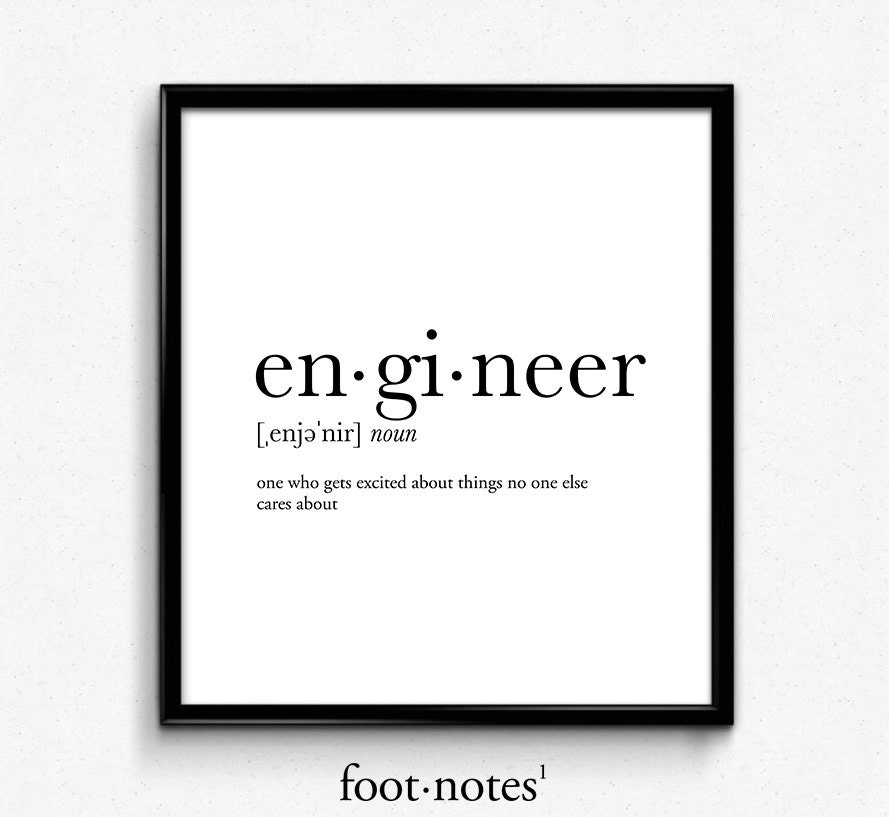 Engineer gifts engineer definition dictionary art print for Minimalist house definition