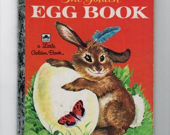 The Golden Egg Book by Margaret Wise Brown.Little Golden Book. Vintage children's book 1984 edition hardcover collectible.