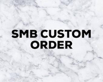 SMB CUSTOM ORDER