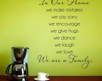 In Our Home Wall Decal - We are a Family - Home Quote Decal - Large