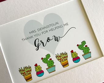 Thank You for Helping Me Grow- personalized teacher print, christmas present, birthday, thank you gift, succulents, love