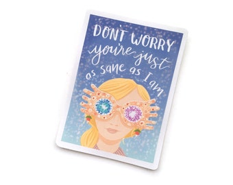 VINYL STICKER - Luna Lovegood Harry Potter Book Spectra Specs Inspired Quote Original Illustrated Vinyl Sticker