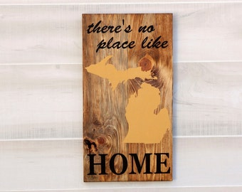 Michigan or any US state wood state shape sign wall art. There's No Place Like Home. Pallet Re-purposed wood Country Chic Rustic Cabin Decor