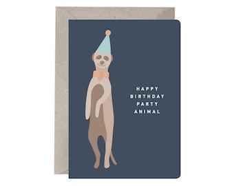Birthday Card – Happy Birthday Party Animal. Meerkat Illustration. Funny Birthday Card. Party Animal Birthday Card. Gender Neutral Card.