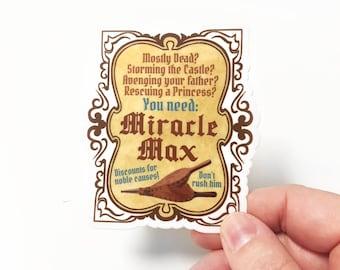 Miracle Max - Princess Bride Sticker
