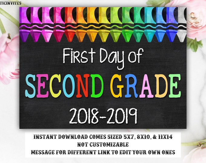 First Day of Second Grade Sign, Instant Download, First Day of School Chalkboard, Three Sizes, First Day of School, Chalkboard Sign, 2nd,DIY