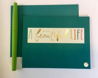 Beautiful Life Greeting Card