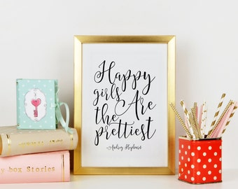 AUDREY HEPBURN QUOTE,Happy Girls Are The Prettiest,Nursery Girls, Nursery Decor,Gift For Her,Wall Art,Quote Prints,Kids Gift,Typography Art