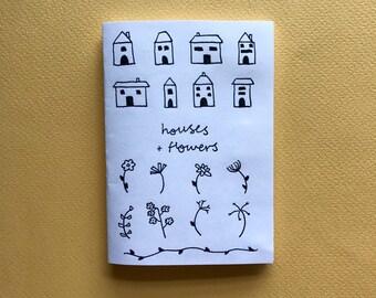 Houses + Flowers: An Original A7 Handmade Zine