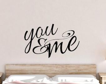Vinyl Decal - You & Me - Bedroom Decor - Wall Words - Bedroom Decals - Wall Stickers - Vinyl Lettering