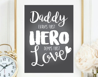 Daddy is my Hero Print