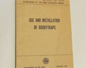 Use and Installation of Boobytraps  1956 Army publication   b-8