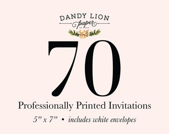 70 Professionally Printed Invitations (Free Shipping)