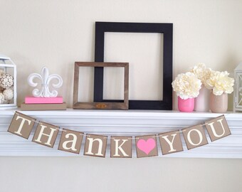 Thank You Sign - Rustic Wedding Banner Photo Prop - Wedding Sign - Wedding Decoration, Pink Wedding Decorations