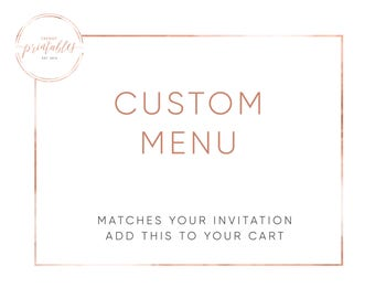 Custom Menu, Menu, Bridal Shower Menu, Engagement Party Menu, Baby Shower Menu, Printable, DIY, Digital, Printable Invitations