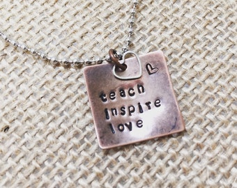 Teach. Inspire. Love. Necklace
