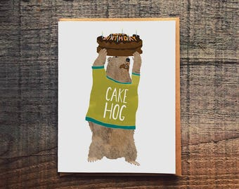 Cake Hog - Groundhog with Cake - Funny Birthday Card - birthday cake card -