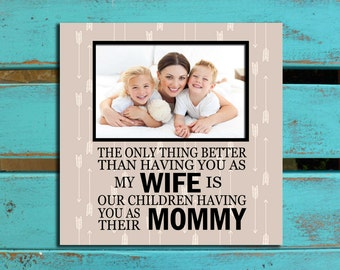 Mother's Day gift for Wife, Mommy, Mother of our children, Birthday gift for Wife, Anniversary gift for Wife,