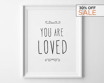 Handwritten Love Poster, Nursery Wall Art, Print Decor, kids room frame, Black and White Typography Poster - You Are Loved
