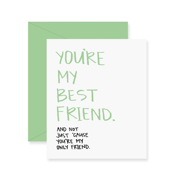 You're My Best Friend Greeting Card Card